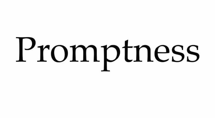 Promptness