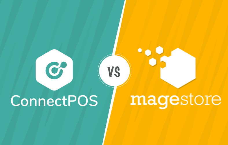 Magento POS Review: Magestore vs ConnectPOS