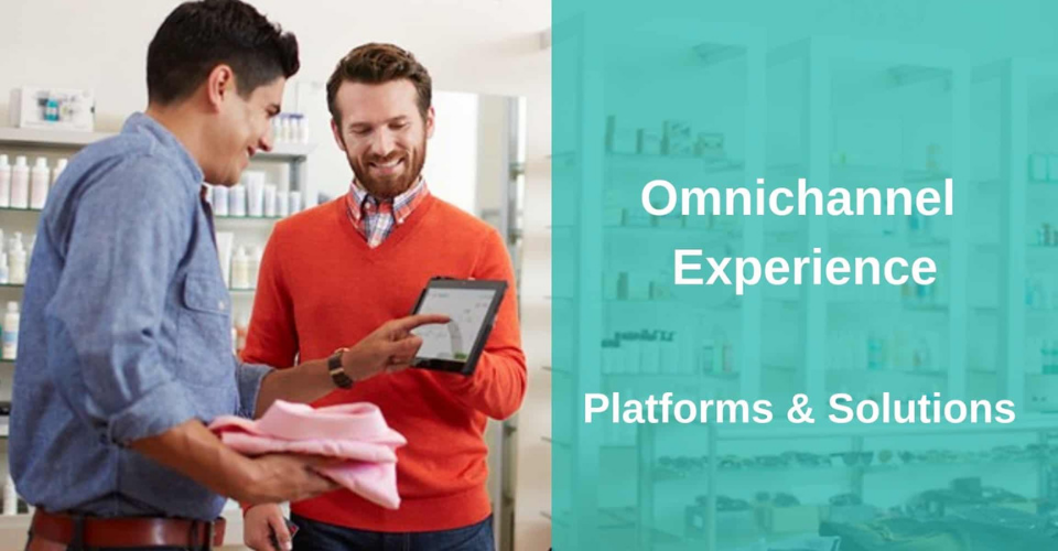 omnichannel experience platforms and solutions