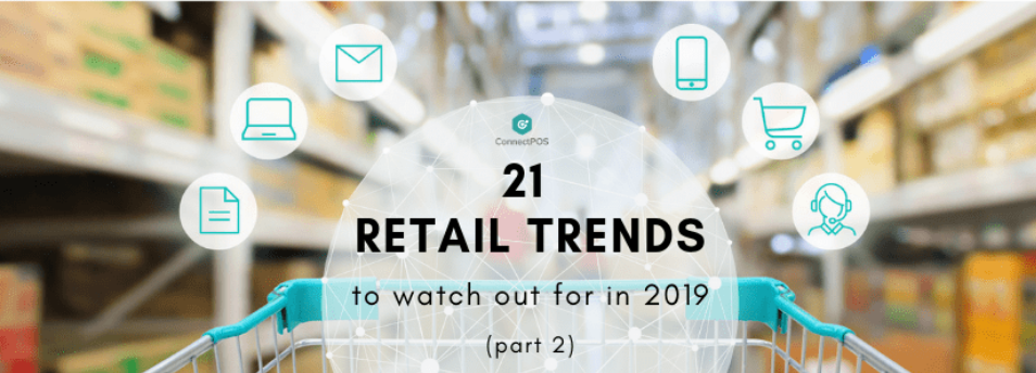 21 retail trends 2019 part 2