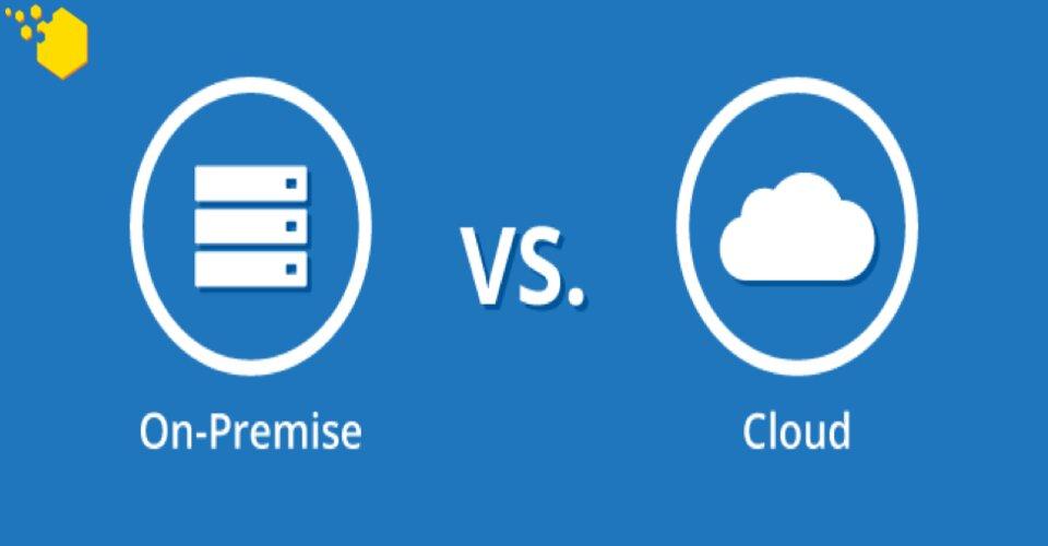 cloud-based vs on-premise