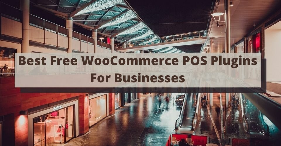 Best Free WooCommerce POS Plugins For Businesses