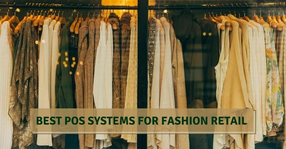 BEST POS SYSTEMS FOR FASHION RETAIL