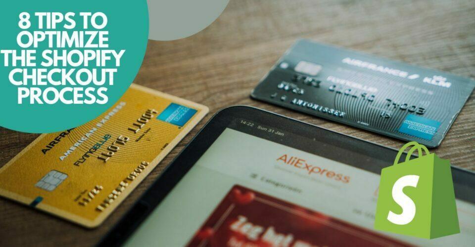 optimize the Shopify checkout process