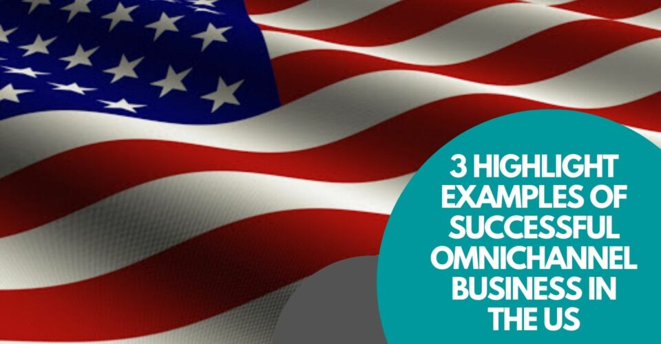 omnichannel business in the us