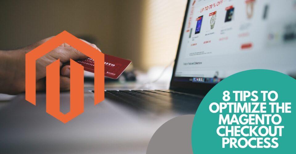 optimize Magento checkout process