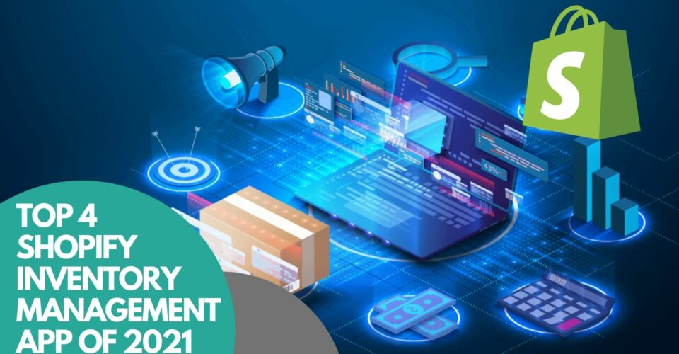 top 4 Shopify inventory management app