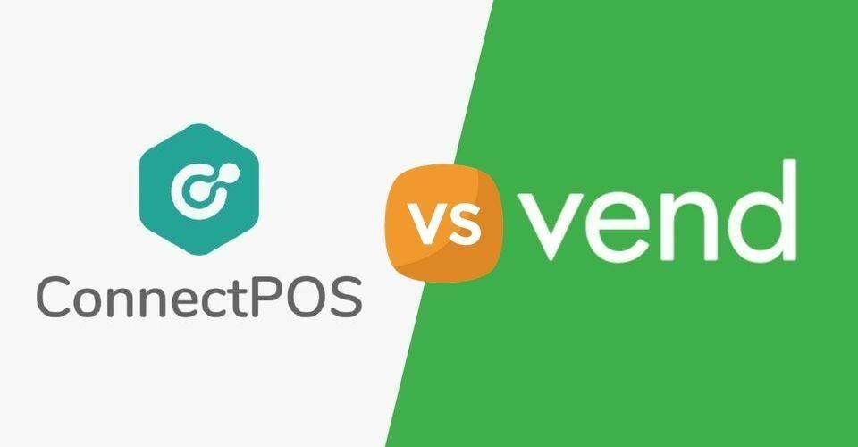 POS Review: ConnectPOS vs. Vend POS