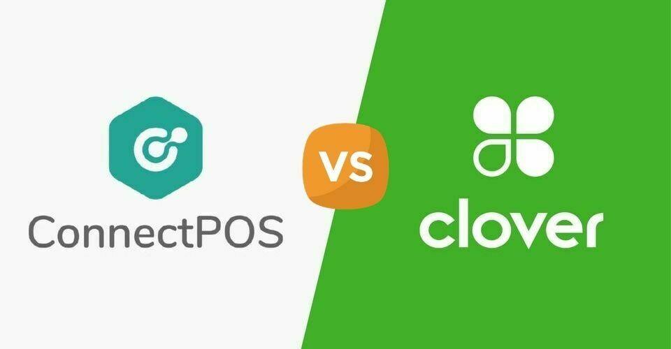POS System Reviews: ConnectPOS vs. Clover POS