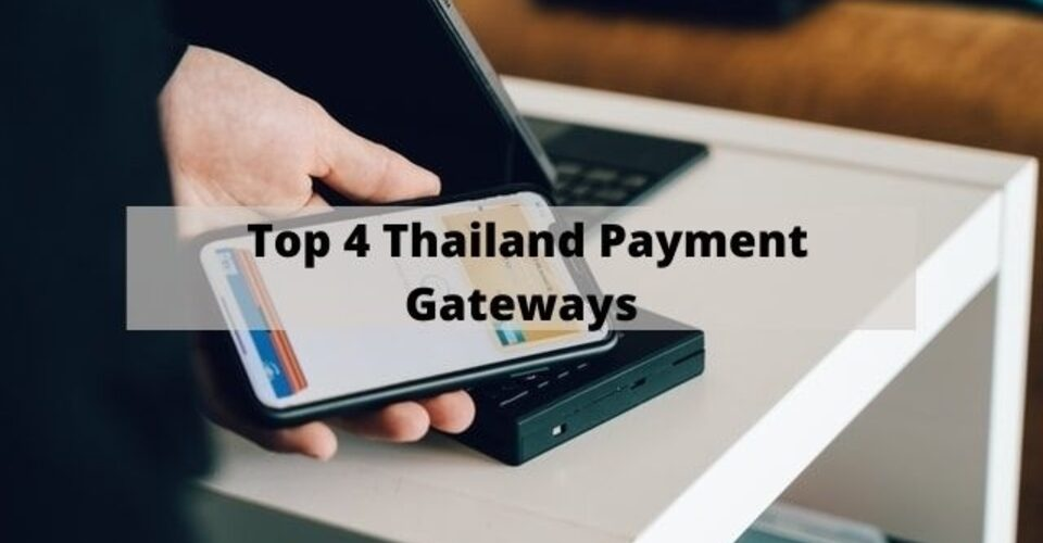 top 4 thailand payment gateway