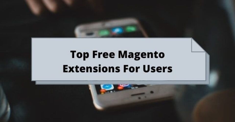 top free magento extensions for users