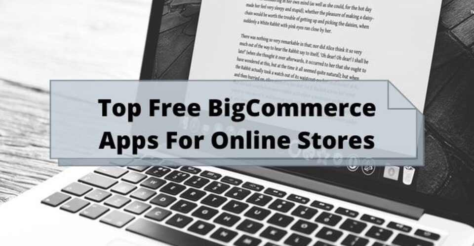 top free bigcommerce apps for online stores