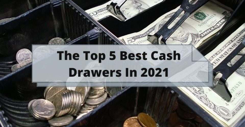 top 5 cash drawers