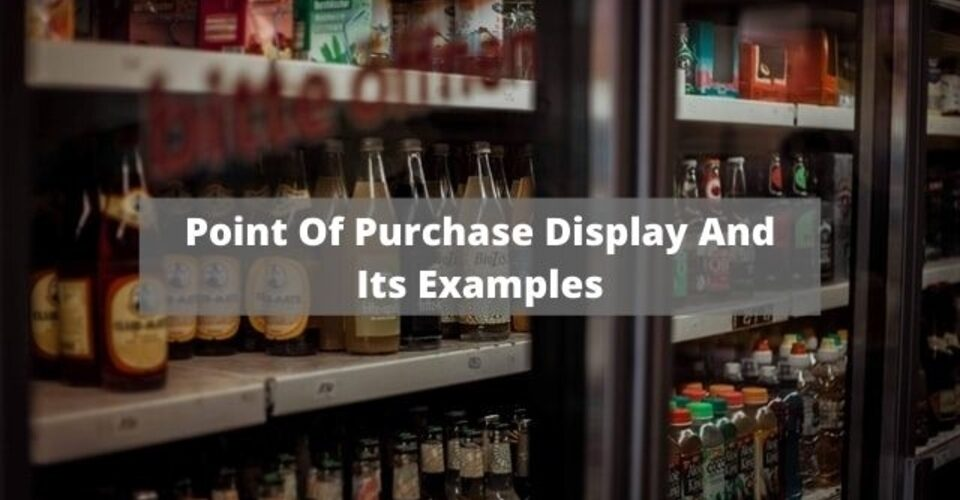 point of purchase and its examples