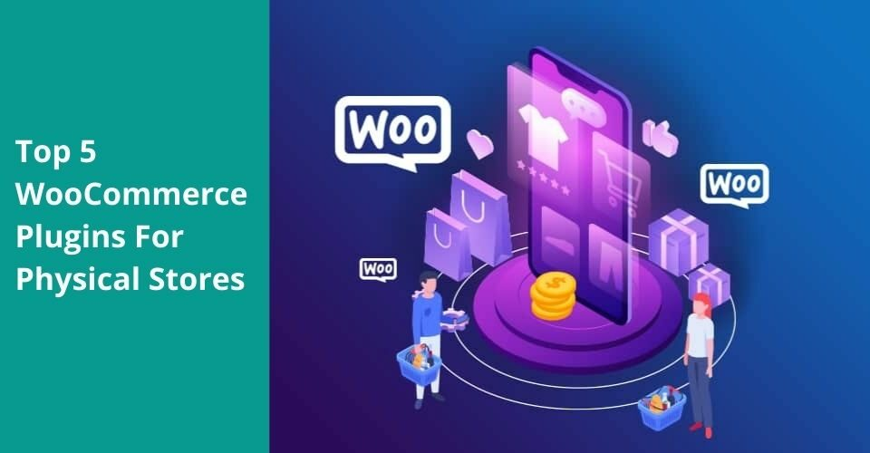 WooCommerce plugins for physical stores