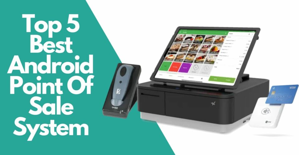 best android point of sale system