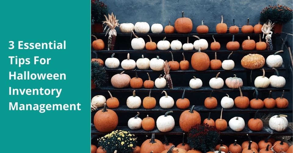 Tips for Halloween inventory management
