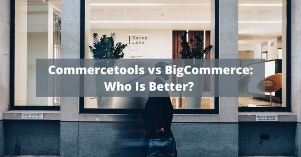 Commercetools vs BigCommerce: Who Is Better?