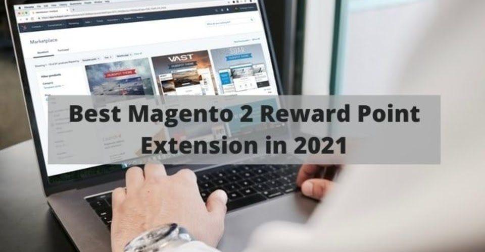 Best Magento 2 Reward Point Extension in 2021