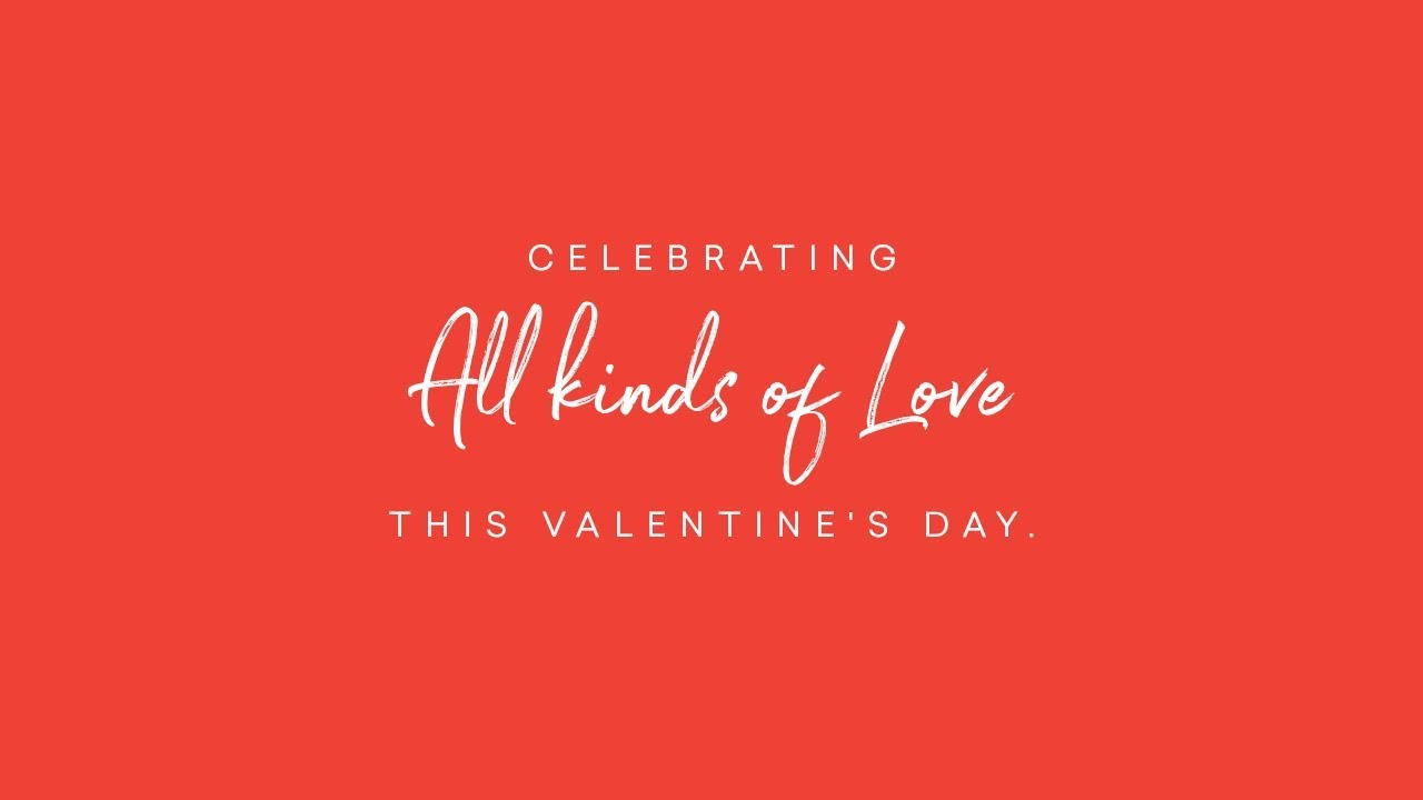 Valentine's Day retail ideas: Celebrating all kinds of love on valentine's day